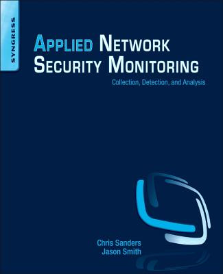 Applied Network Security Monitoring By Sanders, Chris