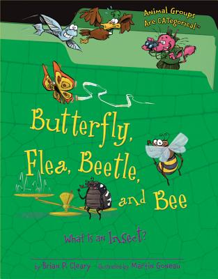 Butterfly, Flea, Beetle, and Bee By Cleary, Brian P./ Gable, Brian (ILT)