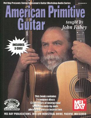 American Primitive Guitar By Fahey, John